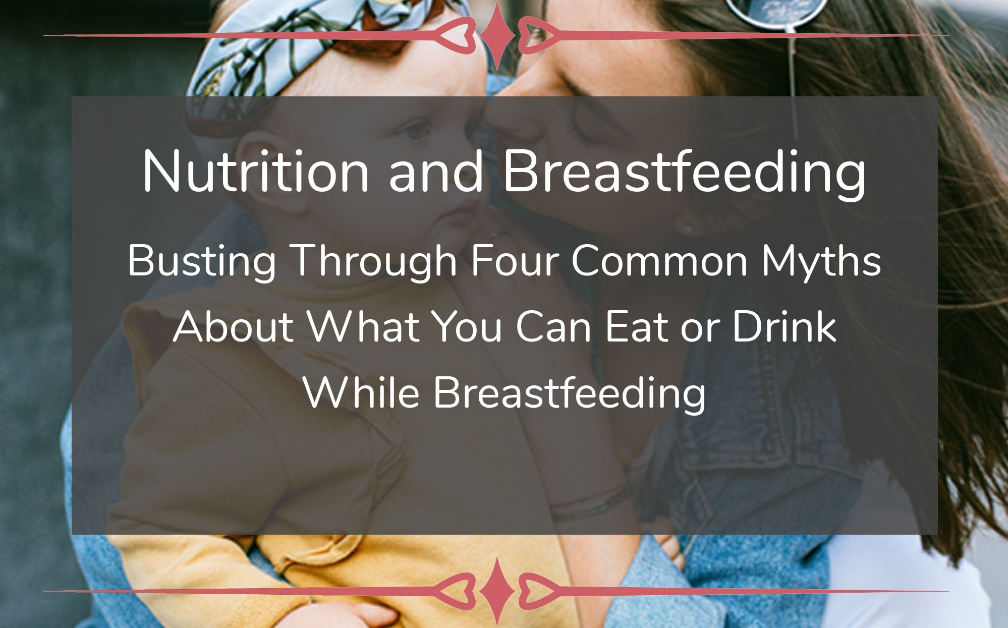 Nutrition and breastfeeding